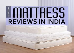 Best Mattress Reviews in India